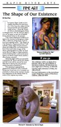 """The shape of our existence"" figure show, Rapid River Arts Mag, Jan. Issue page 11"