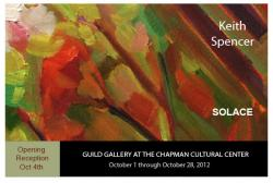 """SOLACE"" A solo exhibit at the Chapman Cultural Center Guild Gallery"